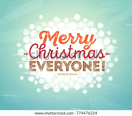 Merry Christmas Everyone >> Merry Christmas Everyone Inscription Hand Painted Stock Vector