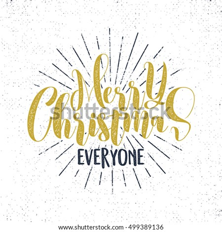 Merry christmas everyone lettering holiday wish stock vector merry christmas everyone lettering holiday wish sayings and vintage label seasons greetings calligraphy m4hsunfo