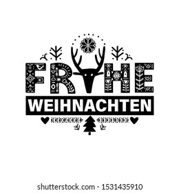 "Merry Christmas in German - Frohe Weihnachten. Lettering poster ""Frohe Weihnachten"" in ethnic folk style."