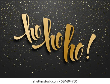 Merry Christmas greeting card with calligraphy Hohoho and golden glitters. Hand drawn brush lettering. Vector illustration.