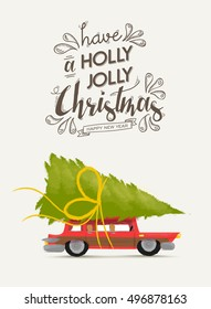Merry christmas greeting card design, holiday happy new year lettering and vintage xmas car illustration with pine tree gift. EPS10 vector.