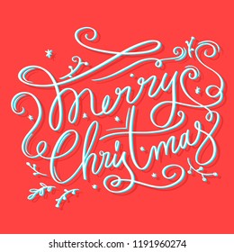 Merry Christmas Greeting Card with Handdrawn Lettering and Elements. Xmas card. Winter background. Holiday Happiness. Trend design decorations and posters. Vector Illustration EPS