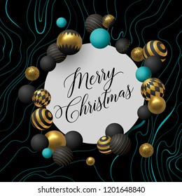 Merry Christmas greeting card with lettering and teal, golden and black abstract balls or baubles. Eps10 vector