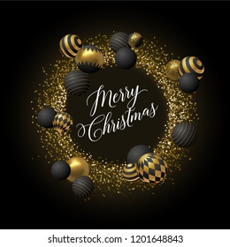 Merry Christmas greeting card with lettering, glitter and golden and black abstract balls or baubles. Eps10 vector