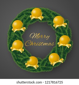 Merry Christmas greeting card vector of coniferous wreath with sumptuous golden bulbs and decorated ribbons on gray background.