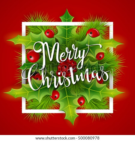 Merry christmas greetings card christmas holly stock vector royalty merry christmas greetings card with christmas holly christmas and new year background for your design m4hsunfo