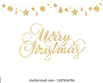 Merry Christmas hand drawn text. Golden christmas decoration on white background. Sparkling glitter ornaments hanging on a string. For Christmas and New Year party posters, gift tags, greeting cards.