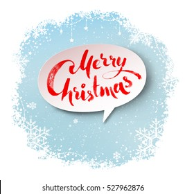 Merry Christmas hand written letters on white speech bubble banner and light blue winter snowflakes border background.