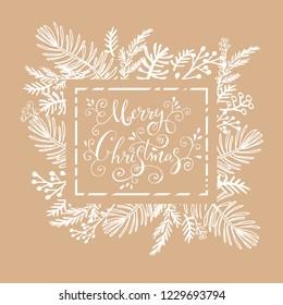 Merry Christmas. Handwriting inscription  with  mistletoe, ,christmas wreath, conifers: fir, larch, juniper, pine, spruce.  winter  design  for invitation,  greeting card. Xmas.Vector illustration.