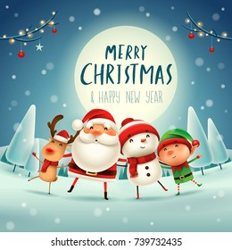 Merry Christmas! Happy Christmas companions in the moonlight. Santa Claus, Snowman, Reindeer and elf in Christmas snow scene.