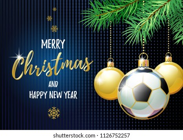 Merry Christmas and Happy New Year. Sports greeting card. Soccer ball as a Christmas ball. Vector illustration.