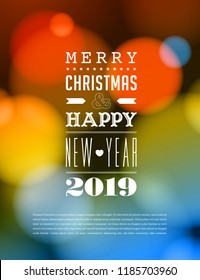 Merry Christmas and Happy New Year 2019 Greeting Card. Vector EPS 10. No mesh. For your print and web messages : greeting cards, banners, t-shirts.