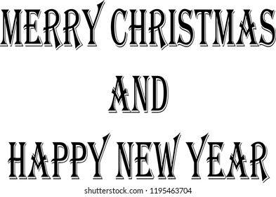 Merry Christmas and Happy new year text sign illustration on a white background