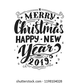 Merry Christmas & Happy New Year 2019. Handwritten greeting card. Handlettering typography poster. Vector illustration.