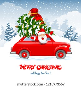 Merry Christmas and Happy New Year greeting. Cute and cheerful Santa Claus in the red retro car with a Christmas tree and gifts in a bag. Snowy forest on background. Vector illustration.