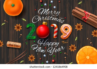 Merry Christmas, Happy New Year 2019, vintage background With Typography and spices for Christmas drink mulled wine, vector illustration.