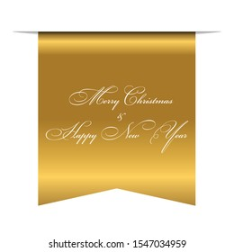 Merry Christmas and Happy New Year wishes, 3D gold ribbon isolated white background. Elegant glossy scroll bookmark, golden text for greeting poster. Typographic holiday emblem Vector illustration