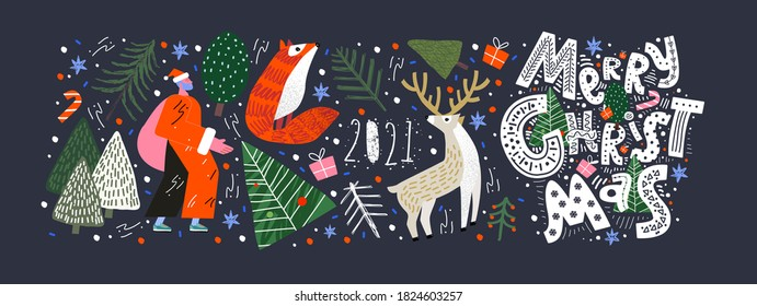 Merry Christmas and Happy New Year! 2021! Vector trendy abstract illustrations and objects: forest, santa claus, fox, deer, lettering, christmas tree and pine. Drawings for poster and postcard