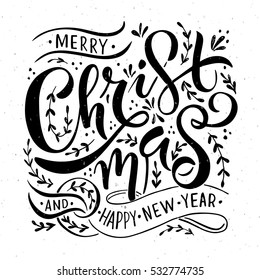 """Merry Christmas & Happy New Year"" greeting card. Lettering celebration logo. Typography which is connected with winter holidays. Calligraphic poster on textured background. Postcard motive."
