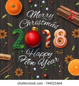 Merry Christmas, Happy New Year 2018, vintage background With Typography and spices for Christmas drink mulled wine, vector illustration.