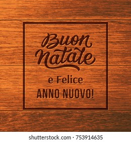 Merry Christmas and Happy New Year italian typographic text on wooden background. Lettering for winter season greeting card design. Vector illustration