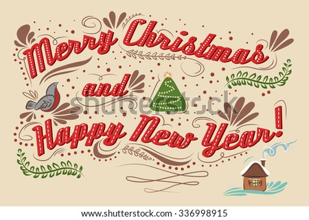 merry christmas and happy new year hand drawn vintage typography greeting card lettering