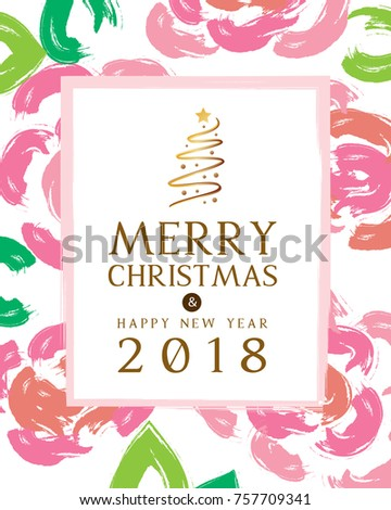 merry christmas and happy new year 2018 greeting card with abstract pink rose paint brush background