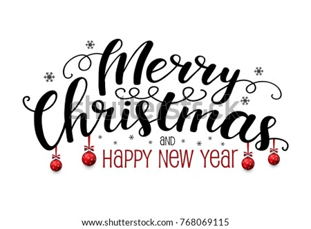 merry christmas and happy new year greeting lettering with balls and snowflakes