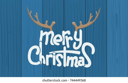 Merry Christmas Lettering Design with deer horn and wood background. Creative design for your Christmas background. Vector illustration.
