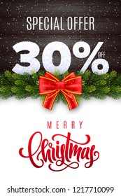 Merry Christmas lettering. Holiday sale 30% off. Numbers of snow on wood background with fir garland and red bow. Limited time only. Special offer. Vector illustration for your design