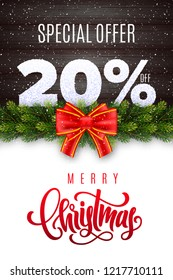 Merry Christmas lettering. Holiday sale 20% off. Numbers of snow on wood background with fir garland and red bow. Limited time only. Special offer. Vector illustration for your design