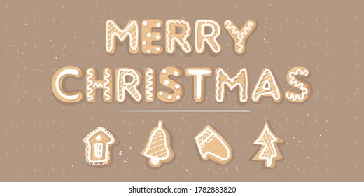 Merry Christmas lettering made of ginger cookies on an isolated background. Figures of ginger house, mittens, Christmas tree, bell. Christmas concept. Christmas background. Vector.