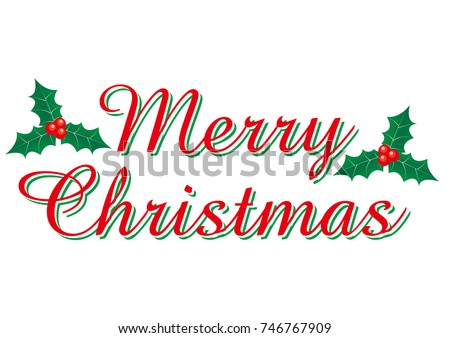 merry christmas merry christmas logo of red cursive holly illustration vector data