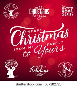 Merry Christmas from my Family to Yours Design Elements on Red Shiny Background. Typography Template for Greeting Cards and Invitations