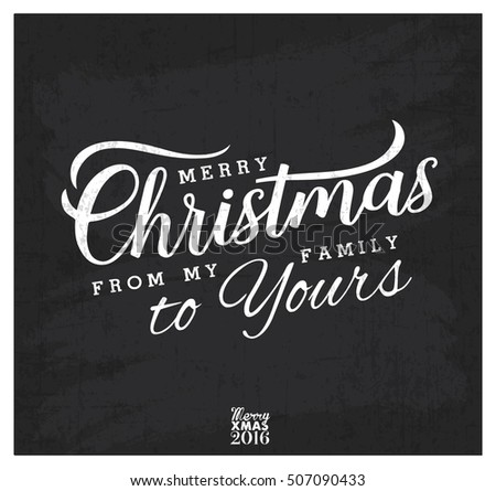 merry christmas from my family to yours design elements in vintage style on chalkboard typography