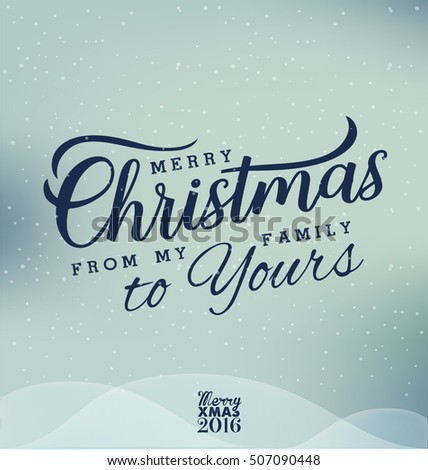 merry christmas from my family to yours design elements in vintage style on blue snowy background