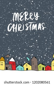 Merry Christmas - night sky and color houses in the snow. Vector illustration with hand drawn lettering.