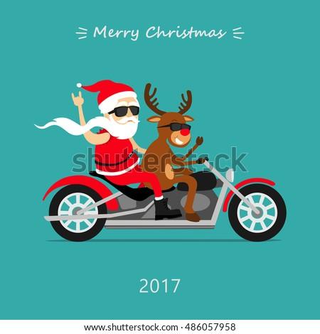 6ef927d376 Merry Christmas! Santa Claus and deer ride the motorcycle. Santa biker,  Santa's deer Rudolf biker. Greeting Christmas card 2017 - Vector