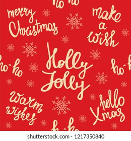 Merry Christmas seamless pattern. Holiday lettering. Make a wish. Ho-ho. Holly Jolly. Winter holiday background. New Year texture.