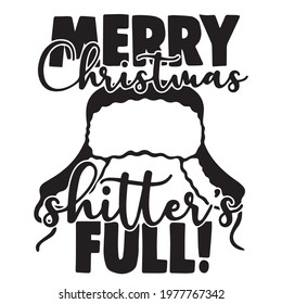 merry christmas shitter's full logo inspirational positive quotes, motivational, typography, lettering design