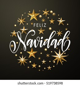 Merry Christmas in Spanish greeting card of gold glitter stars. Feliz Navidad Christmas ornament decorations. Vector calligraphy lettering. Vector wreath of stars of golden foil glittering gilding