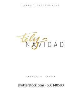 Merry Christmas. Spanish inscription. Feliz Navidad. Beautiful text calligraphy handmade. Xmas holidays poster and greeting card.