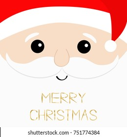 Merry Christmas text. Santa Claus big head face. Beard, moustaches, white eyebrows, red hat. Cute cartoon kawaii funny character. Winter background. Greeting card. Vector illustration