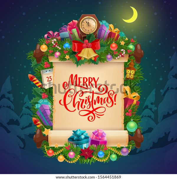 Merry Christmas vector greeting card with old scroll, Xmas tree, gifts and New Year midnight clock. Pine and holly branches, decorated by bell, balls and candy, star, calendar, lantern and poinsettia