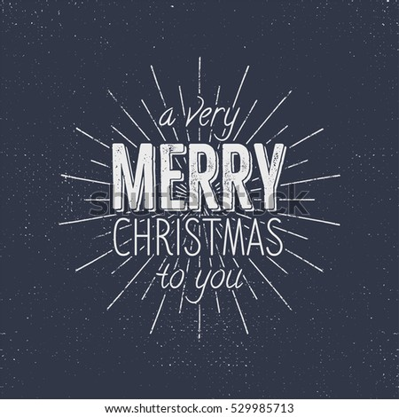 merry christmas to you typography sign holiday wish saying and vintage label seasons
