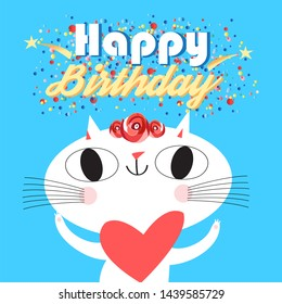 Merry vector illustration of a happy birthday and a funny portrait of a cat. Festive birthday greeting card.