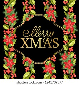 Merry xmas card with badge for text and misletoe pattern on the black background. Holiday invitation card with poinsettia floral background. Vector illustration.
