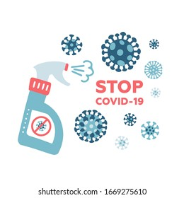 MERS-Cov, COVID-19, Novel coronavirus, 2019-nCoV, virus being killed by spray, disinfectant solution. Stop Covid-19 text concept. Flat vector illustration