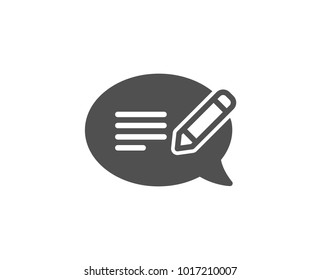 Message chat simple icon. Speech bubble sign. Feedback symbol. Quality design elements. Classic style. Vector