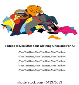 Messy clothing pile with a sleeping cat. Illustration about decluttering with place for text. Vector illustration